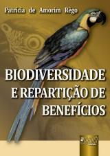 Capa do livro: Biodiversidade e Repartição de Benefícios, Patrícia de Amorim Rêgo