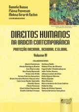 Capa do livro: Direitos Humanos na Ordem Contemporânea - Volume IV - Proteção Nacional, Regional e Global, Coordenadoras: Flávia Piovesan, Daniela Ikawa e Melina Girardi Fachin