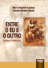 Capa do livro: Entre o Eu e o Outro, Marta Rezende Cardoso e Claudia Amorim Garcia