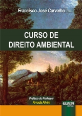 Capa do livro: Curso de Direito Ambiental, Francisco José Carvalho