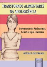 Capa do livro: Transtornos Alimentares na Adolescência, Arlene Leite Nunes