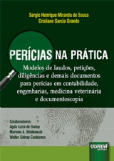 Capa do livro: Perícias na Prática, Sergio Henrique Miranda de Sousa e Cristiane Garcia Grande