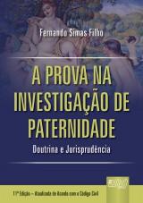 Capa do livro: Prova na Investigação de Paternidade, A - Doutrina e Jurisprudência, Fernando Simas Filho