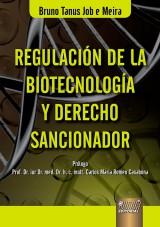 Capa do livro: Regulación de La Biotecnología y Derecho Sancionador, Bruno Tanus Job e Meira