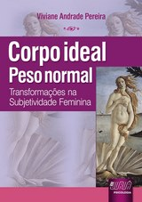 Capa do livro: Corpo Ideal, Peso Normal, Viviane Andrade Pereira