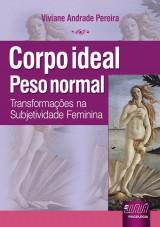 Capa do livro: Corpo Ideal, Peso Normal, Viviane Andrade Pereira