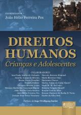 Capa do livro: Direitos Humanos - Crianças e Adolescentes, Coordenador: João Hélio Ferreira Pes