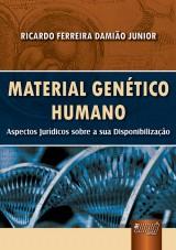 Capa do livro: Material Genético Humano, Ricardo Ferreira Damião Junior