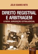 Capa do livro: Direito Registral e Arbitragem, Júlio Soares Neto