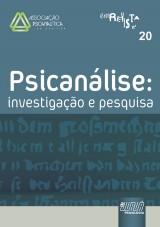 Capa do livro: Revista da Associa��o Psicanal�tica de Curitiba - Vol. 20 - Psican�lise: Investiga��o e Pesquisa, Coordenadores: Rosane Litch Weber