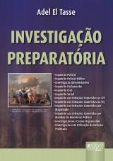 Capa do livro: Investigação Preparatória, Adel El Tasse