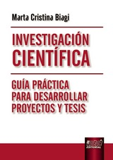 Capa do livro: Investigaci�n Cient�fica - Gu�a Pr�ctica para Desarrollar Proyectos y Tesis, Marta Cristina Biagi