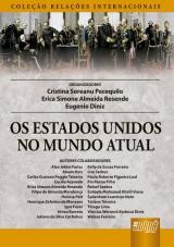 Capa do livro: Estados Unidos no Mundo Atual, Os, Organizadores: Cristina Soreanu Pecequilo, Erica Simone Almeida Resende e Eugenio Diniz