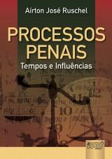 Capa do livro: Processos Penais, Aírton José Ruschel