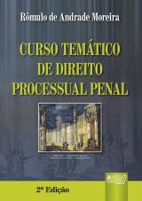 Capa do livro: Curso Temático de Direito Processual Penal - 2ª Edição, Rômulo de Andrade Moreira