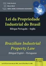 Capa do livro: Lei da Propriedade Industrial do Brasil / Brazilian Industrial Property Law - Lei 9.279 de 14 de maio de 1996 | Law 9.279 of May 14, 1996 - Bilíngue/Bilingual Português - Inglês, Organizador/Organizer: Abreu, Merkl e Advogados Associados