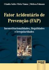 Capa do livro: Fator Acidentário de Prevenção (FAP), Cláudia Salles Vilela Vianna e Melissa Folmann