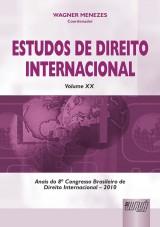 Capa do livro: Estudos De Direito Internacional - Volume XX - Congresso de Direito Internacional - 2010, Wagner Menezes