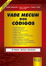 Capa do livro: Vade Mecum dos Códigos, Organizadores: Emilio Sabatovski, Iara P. Fontoura e Tania A. Saiki