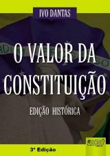 Capa do livro: Valor da Constituição, O, Ivo Dantas