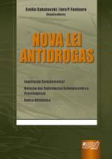 Capa do livro: Nova Lei Antidrogas, Organizadores: Emilio Sabatovski e Iara P. Fontoura