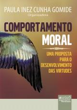 Capa do livro: Comportamento Moral - Uma Proposta para o Desenvolvimento das Virtudes, Organizadora: Paula Inez Cunha Gomide