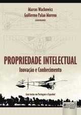 Capa do livro: Propriedade Intelectual, Marcos Wachowicz e Guillermo Palao Moreno