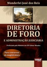 Capa do livro: Diretoria de Foro e Administração Judiciária - Para Concursos da Magistratura, Wanderlei José dos Reis