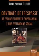 Capa do livro: Contrato de Trespasse de Estabelecimento Empresarial e sua Efetividade Social, Sérgio Henrique Tedeschi