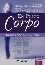Capa do livro: Em Pleno Corpo, Organizadora: Débora Pereira Bolsanello