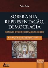 Capa do livro: Soberania, Representação, Democracia - Ensaios de História do Pensamento Jurídico, Pietro Costa