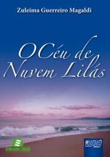 Capa do livro: Céu de Nuvem Lilás, O, Zuleima Guerreiro Magaldi