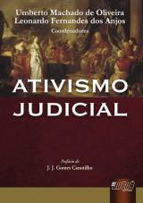 Capa do livro: Ativismo Judicial, Coordenadores: Umberto Machado de Oliveira e Leonardo Fernandes dos Anjos