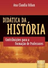 Capa do livro: Didática da História, Ana Claudia Urban