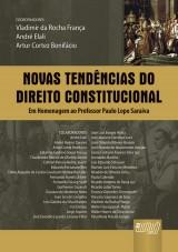 Capa do livro: Novas Tendências do Direito Constitucional, Coordenadores: Vladimir da Rocha França, André Elali e Artur Cortez Bonifácio