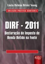 Capa do livro: DIRF - 2011, Lúcia Helena Briski Young