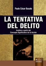 Capa do livro: La Tentativa del Delito, Paulo César Busato