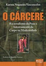 Capa do livro: Cárcere, O, Karina Nogueira Vasconcelos