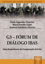 Capa do livro: G3 - Fórum de Diálogo IBAS, Paulo Fagundes Visentini, Marco Aurélio Cepik e Analúcia Danilevicz Pereira