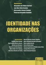 Capa do livro: Identidade nas Organizações, Organizadores: Alexandre de Pádua Carrieri, Luiz Alex Silva Saraiva, Alessandro Gomes Enoque e Peterson Elizandro Gandolfi