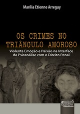 Capa do livro: Crimes no Triângulo Amoroso, Os, Marília Etienne Arreguy