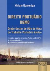Capa do livro: Direito Portuário - OGMO - Órgão Gestor de Mão de Obra do Trabalho Portuário Avulso, Miriam Ramoniga