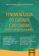 Capa do livro: Fenomenologia do Cuidado e do Cuidar, Coordenadores: Adão José Peixoto e Adriano Furtado Holanda