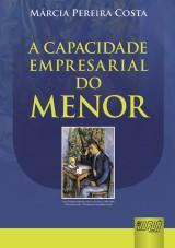 Capa do livro: Capacidade Empresarial do Menor, A, Márcia Pereira Costa