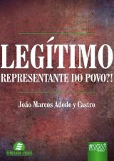 Capa do livro: Legítimo Representante do Povo, João Marcos Adede y Castro