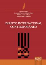 Capa do livro: Direito Internacional Contemporâneo, Coords.: Leonardo Nemer Calderia Brant, Délber Andrade Lage e Suzana Santi Cremasco