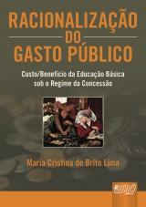 Capa do livro: Racionalização do Gasto Público, Maria Cristina de Brito Lima