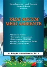 Capa do livro: Vade Mecum - Meio Ambiente - Acompanha CD-ROM, Emilio Sabatovski, Iara P. Fontoura e Andrea B. Klock