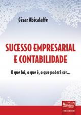 Capa do livro: Sucesso Empresarial & Contabilidade, César Abicalaffe