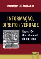 Capa do livro: Informação, Direito e Verdade, Washington Luiz Testa Júnior